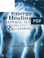 Alice F. Audrin - Energy Healing, Herbal Magic & Protection Charms (2012)