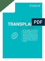 White Paper 1 - LifeCell Transplant Matrix (Ver 002) - 44 Transplants - November 2016