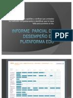 Informe de desempeño parcial en plataforma EDO Intermedio II