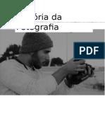 História Contemporânea Dos Media- CátiaeMiguel- HistóriadaFotografiafinal