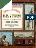 The Selected Works of T. S. Spivet - Reif Larsen