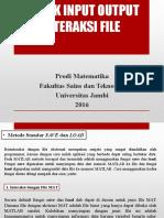 Teknik Input Output Interaksi File
