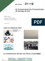 Caracterizacion de contaminantes no convencionales en la atmsofera de santiago de cali