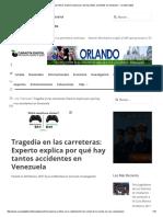Tragedia en Las Carreteras_ Experto Explica Por Qué Hay Tantos Accidentes en Venezuela - Caraota Digital