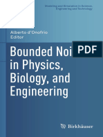(Modeling and Simulation in Science, Engineering and Technology) W. Q. Zhu, G. Q. Cai (Auth.), Alberto d'Onofrio (Eds.)-Bounded Noises in Physics, Biology, And Engineering-Springer New York (2013)