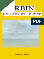 Le Ciel Et La Mer - Alain Corbin