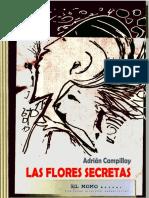 Las Flores Secretas / Adrian Campillay