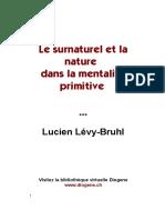 Le Surnaturel Et La Nature Dans Le Mentalité Primitive (L. Lévy-Bruhl)