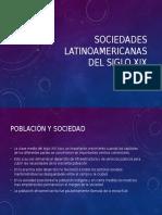 Sociedades Latinoamericanas Del Siglo Xix