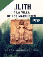 Lilith y La Villa de Los Marqueses - Jesus Sordo Medina