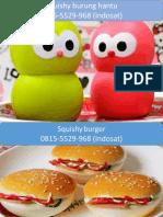 081-555-299-68 (Indosat) Jual Mainan Anak Squishy Bojonegoro