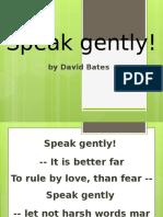 Spek Gently - Poem