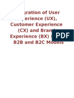 Integration of User Experience (UX), Customer Experience (CX) and Brand Experience (BX) with  B2B and B2C Models