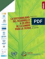 La Sostenibilidad Del Desarrollo a 20 an Os de La Cumbre Para La Tierra