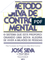 PSICOLOGIA - José Silva e Philip Miele - O Método Silva de Controle Mental