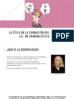 La Ética en La Formación Del Lic. en Criminalística