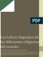 Los Libros Sagrados de Las Diferentes Religiones Del Mundo.