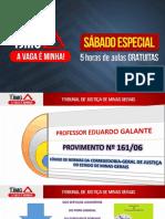 Eduardo Galante Provimento TJMG