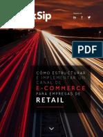 Cómo estructurar e implementar un canal de e-commerce para empresas de retail