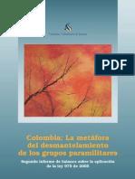 Colombia, La metáfora del desmantelamiento de los grupos paramilitares 2010