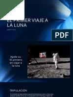 El Primer Viaje a La Luna