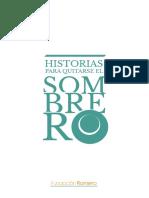 HISTORIAS PARA QUITARSE EL SOMBRERO Fundación Romero.pdf