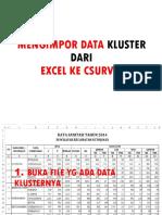 Mengimpor Data Kluster Dari Xl