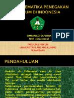 Prooblematika Penegakan Hukum Di Indonesia