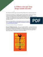 Los 3 libros a los que Tony Robbins se dirige cuando necesita inspiración.docx