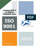 Calidad & Gestión - Transición a La Nueva Versión Iso 9001 2015