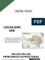 MINERA MISKI