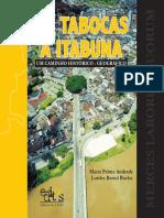 De Tabocas a Itabuna - Maria Palma Andrade e Lurdes Berthol