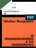 A Modernidade e Os Modernos - Walter Benjamin