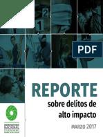 Reporte Sobre Delitos de Alto Impacto Marzo 2017