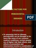 Risk Factors for Periodontal Diseases
