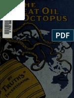 (1911) Great Oil Octopus