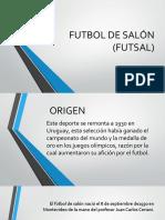FUTBOL DE SALÓN.pptx