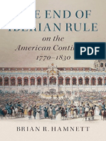 The End of Iberian Rule on the American Continent, 1770–1830 - Hamnett, Brian R..pdf