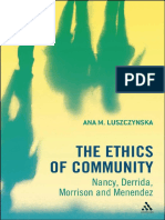 Ana M. Luszczynska, The Ethics of Community. Nancy, Derrida, Morrison, And Menendez, Continuum International Publishing 2012.
