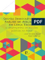 Gestao Democratica e a Analise de Avaliacoes Larga Escala