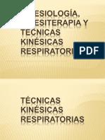Generalidades Tecnicas Kinesicas Respiratorias (1)