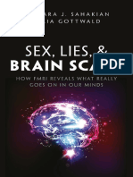 Sex Lies and Brain Scans What is Really Going on Inside Our Heads