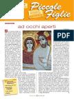 Piccole Figlie n.1 (Febbraio - Aprile 2013)