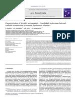 Characterization of Glycidyl Methacrylate – Crosslinked Hyaluronan Hydrogel Scaffolds Incorporating Elastogenic Hyaluronan Oligomers