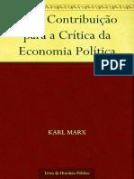 Karl Marx - Uma Contribuição Para a Crítica Da Economia Política