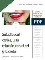 Salud Bucal, Caries, y Su Relación Con El PH y La Dieta