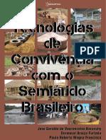 Tecnologias de convivencia com o Semiarido