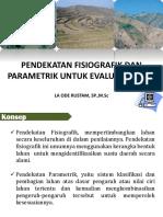 3. Pendekatan Fisiografik Dan Parametrik Untuk Evaluasi Lahan