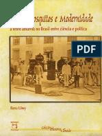 Vírus, Mosquitos e Modernidade- A Febre Amarela no Brasil- Entre Ciência e Política- Ilana Lowe.pdf