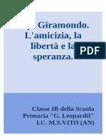 Cipì Giramondo, L'Amicizia, La Speranza, La Libertà_ Libro Digitale_ Realizzato Dagli Alunni Della IB Scuola Primaria G.leopardi ICMonte San Vito